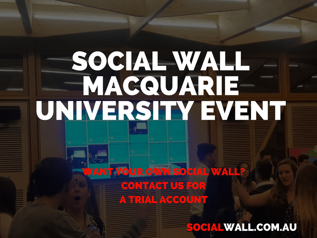 SOCIAL WALL MACQUARIE UNIVERSITY EVENT